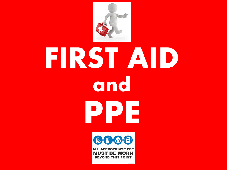 First Aid and PPE